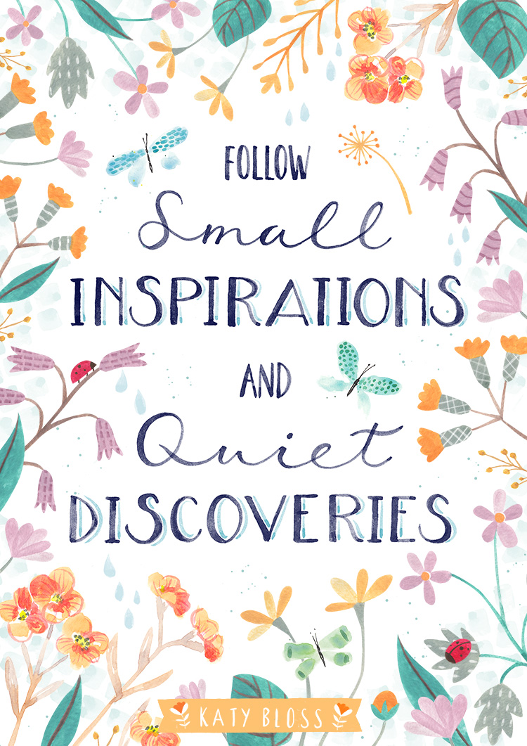 Katy Bloss Small Inspirations Quote Hand Lettering Illustration